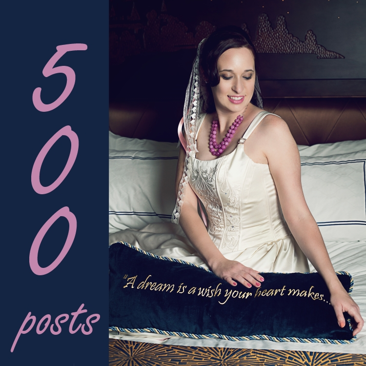 500 Posts: Living and Sharing My Passion // Budget Fairy Tale