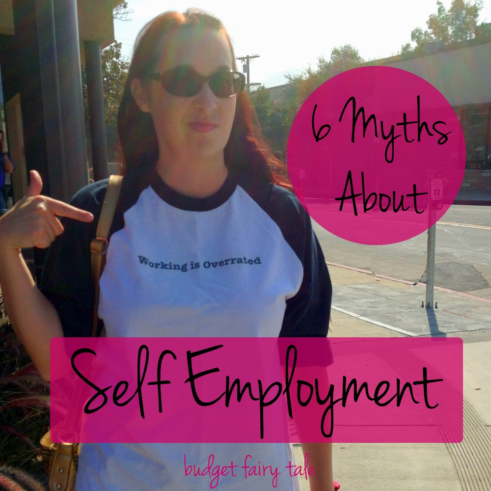 6 myths about self employment // Budget Fairy Tale