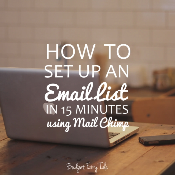 How to Set up an Email List in 15 Minutes