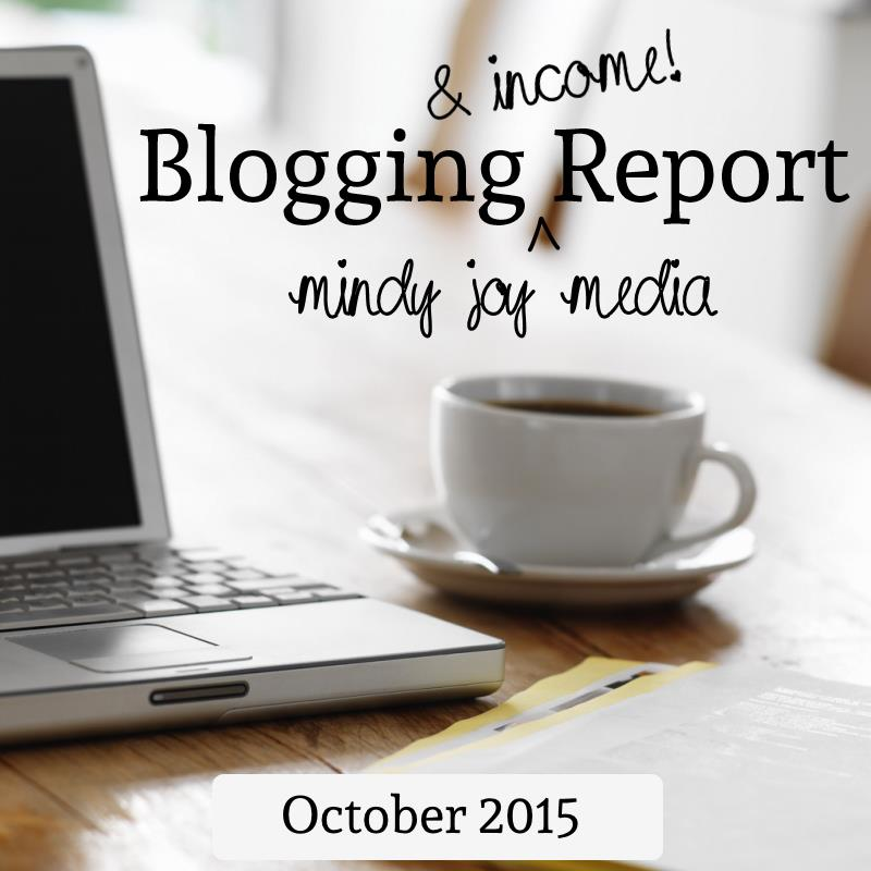 Blogging and Income Report - October 2015